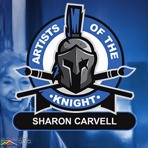 Artists of the Knight: Sharon Carvell