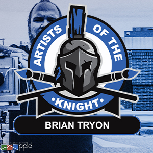 Artists of the Knight: Brian Tryon