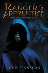 Ranger's Apprentice. Book one, The Ruins of Gorlan