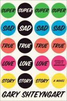 Book Review: Super Sad True Love Story