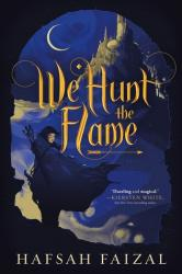 We Hunt the Flame Review
