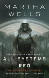 The Murderbot Diaries #1: All Systems Red
