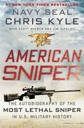 Book Review: American Sniper: The Autobiography of the Most Lethal Sniper in U.S. Military History
