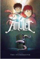 Amulet. Book One. The Stonekeeper