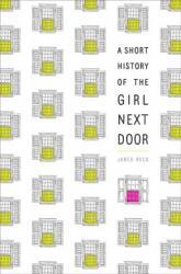 A Short History of the Girl Next Door