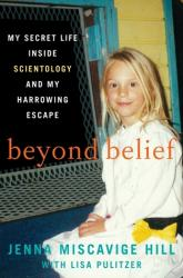 Book Review: Beyond Belief: My Secret Life Inside Scientology and My Harrowing Escape