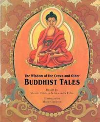 Book Review: The Wisdom of the Crows and Other Buddhist Tales