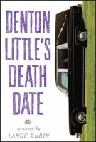 Book Review: Denton Little's Deathdate