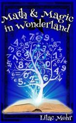 Math & Magic in Wonderland