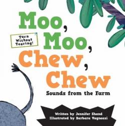 Moo, Moo, Chew, Chew Sounds from the Farm