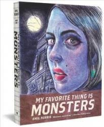 My Favorite Thing Is Monsters. Book One