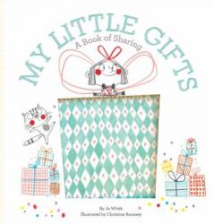 My Little Gifts: A Book of Sharing