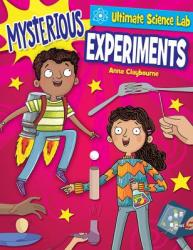 Mysterious Experiments