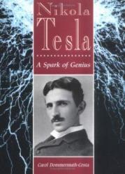 Nikola Tesla: A Spark of Genius