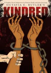 Octavia E. Butler's Kindred: A Graphic Novel Adaptation