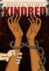 Octavia E. Butler's Kindred: A Graphic Novel Adaptation
