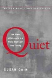 Quiet: The Power of Introverts in a World That Can't Stop Talking book jacket