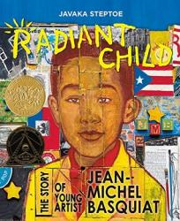 Book Review: Radiant Child: The Story of Young Artist Jean-Michel Basquiat