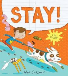 Stay! A Top Dog Story