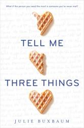 Book Review: Tell Me Three Things