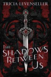 Book Review: The Shadows Between Us