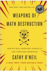 Weapons of Math Destruction image