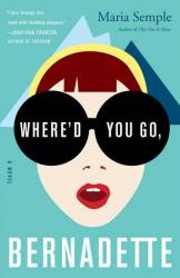 Book Review: Where'd You Go, Bernadette