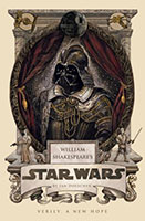 Book Review: William Shakespeare's: Star Wars: Verily, a New Hope