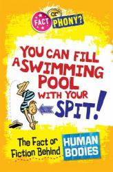 You Can Fill a Swimming Pool With Your Spit!  The Fact or Fiction Behind Human Bodies