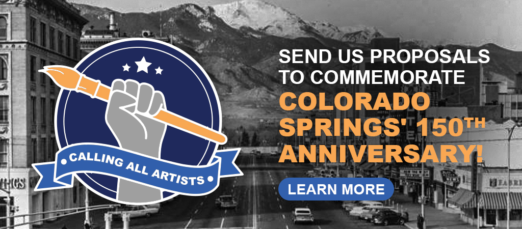 Colorado Springs: 150 Years of History: Call for Art Proposals