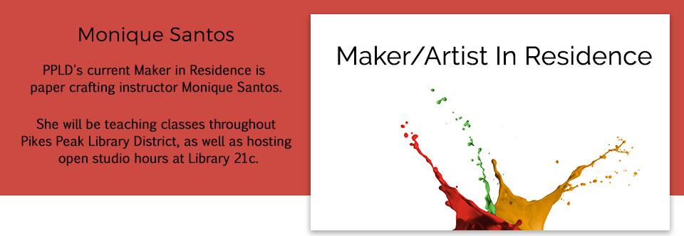 Maker/Artist in Residence