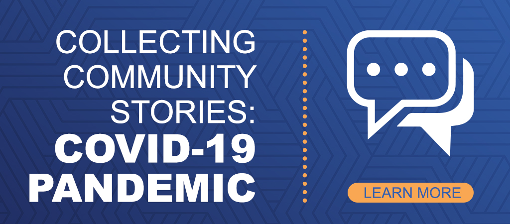 COVID-19 Community Stories