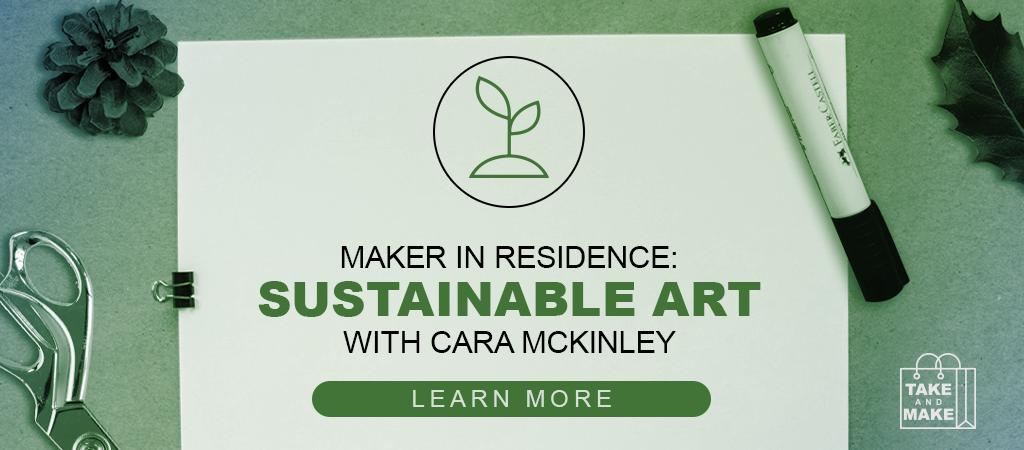 Maker in Residence: Cara McKinley