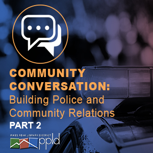 Community Conversations: Building Police and Community Relations
