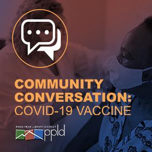 Community Conversation: Covid-19 Vaccine