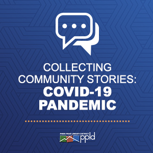 Collecting Community Stories: Covid-19 Pandemic