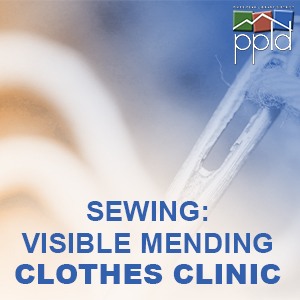 Sewing: Visible Mending Clothes Clinic