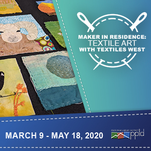 Maker in Residence: Textile Art with Textiles West