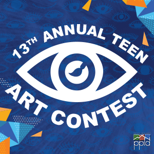 13th Annual PPLD Teen Art Contest