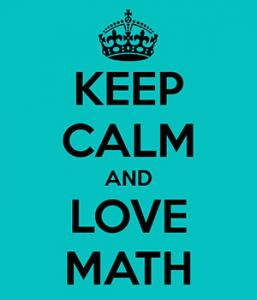 Teal background with black lettering states Keep Calm and Love Math
