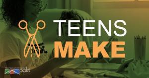 Teens Make